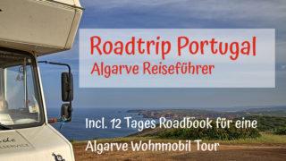 Portugal Roadtrip- mit dem Wohnmobil zur Algarve