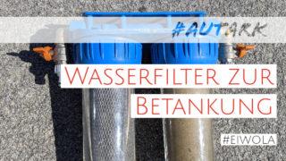 Wasserfilter für´s Wohnmobil | Wasser aus See, Brunnen & Bach filtern, in Trinkwasser verwandeln